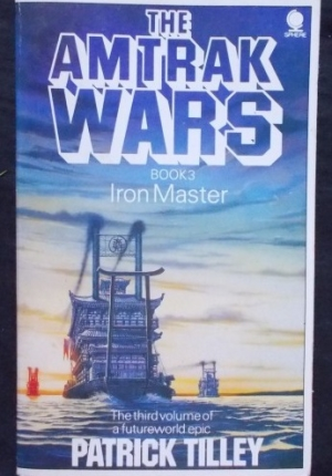 Amtrak wars vol 3 Iron Master