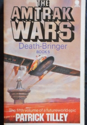 Amtrak Wars 5 Death Bringer