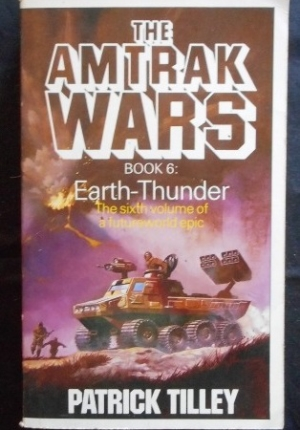 Amtrak Wars 6 Earth Thunder