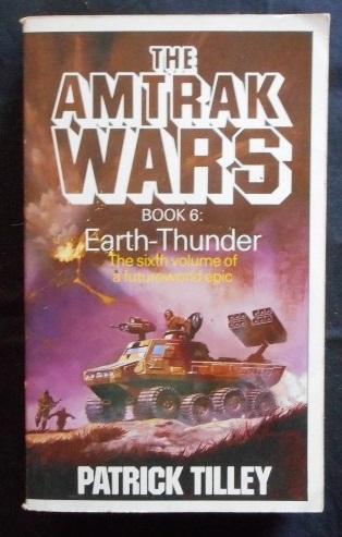Amtrak Wars 6 Earth Thunder