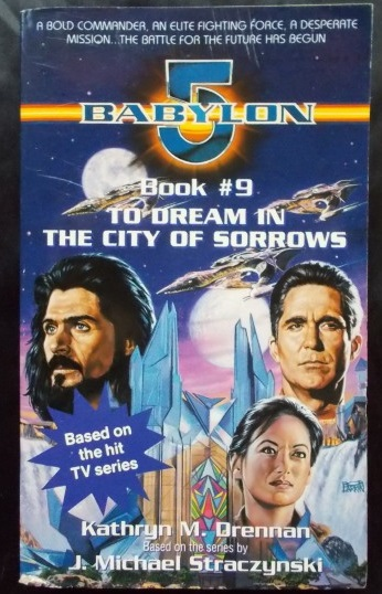 Babylon 5 To Dream In The City Of Sorrows