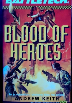 Blood Of Heroes Andrew Keith