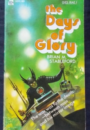 Days Of Glory Brian M Stableford