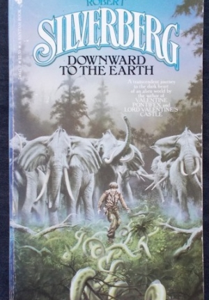 Downward To The Earth Robert Silverberg
