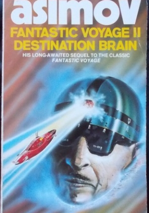 Fantasticvoyage2 Destination Brain Asimov