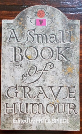 small book of grave humour