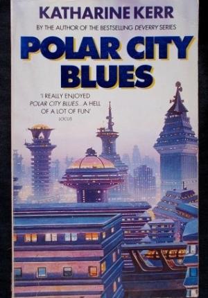 Polar City Blues Katherine Kerr