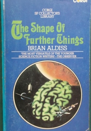Shape Of Further Things B Aldiss