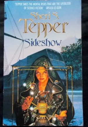 Sideshow Sheri S Tepper