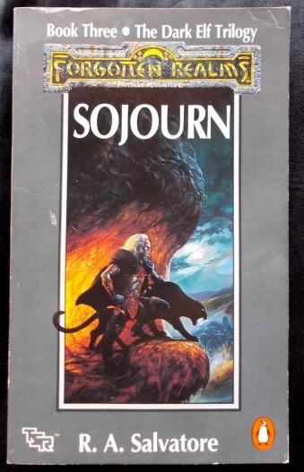 Forgotten Realms - Sojourn: R A  Salvatore   Cosmic Cauldron Books