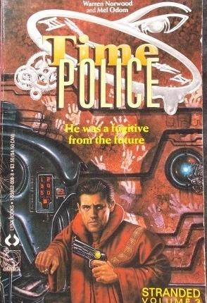 Time Police Vol3 Warren Norwood Mel Odom