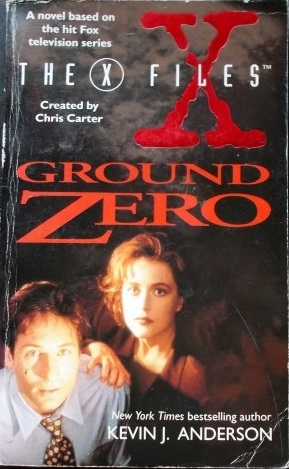 Xfiles Ground Zero Kevin J Anderson