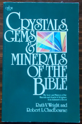 Crystals Gems And Minerals of The Bible